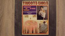 Vieux magazine : Tricots Chics n°252 - Crochet et tricot d'art - 1985