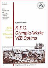 L. Dingwerth: Geschichte Schreibmaschinen-Werke: AEG Mignon Olympia Orbis Optima