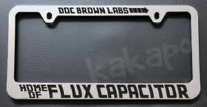 Doc Brown Labs Home Of ..Back To The Future Fans Chrome License Plate Frame