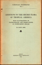 Oakes Ames / Schedulae Orchidianae No 7 Additions to the Orchid Flora 1924