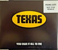 TEXAS : YOU OWE IT ALL TO ME - [ CD MAXI PROMO ]