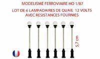 JOUEF LIMA  6 LAMPADAIRE BOULE DE QUAIE TIGE METAL 12 VOLTS AVEC RESISTANCE HO