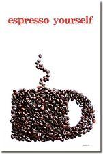 Espresso Yourself - Coffee Funny HUMOR Print NEW POSTER