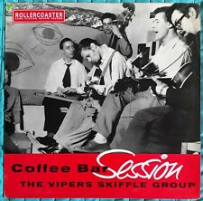 Coffee Bar Session The Vipers Skiffle Group LP Vinyl Rollercoaster Rec Roll 2011