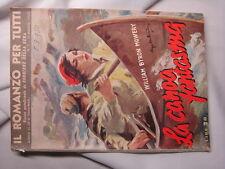 Il romanzo per tutti  n.5 William Byron Mowery - La canoa insanguinata 1950 CdS