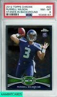 🏈🔥2012 TOPPS CHROME Russell Wilson #40 STANDS BACKGROUND ROOKIE RC PSA 8🔥🏈