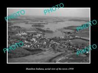 OLD POSTCARD SIZE PHOTO HAMITLON INDIANA AERIAL VIEW OF THE TOWN c1950