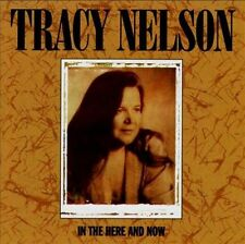 TRACY NELSON In the Here and Now CD