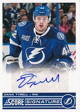 2013/14 Score Hockey SS-DT Dana Tyrell Signatures Insert Short Printed