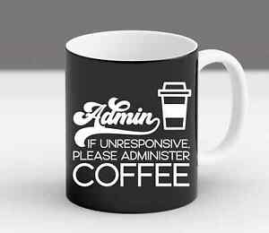 office administrator assistance gift Coworker admin assistance Coffee Mug