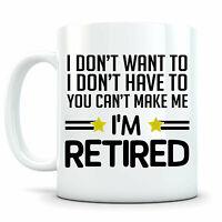 I'm Retired Mug Retirement Gifts For Men Women Funny Retirement Gift Retirement