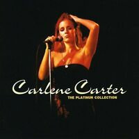 Carlene Carter - The Platinum Collection [CD]