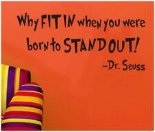 Why Fit in When You Were Born Dr. Seuss Quote Inspirational Vinyl Wall Sticker