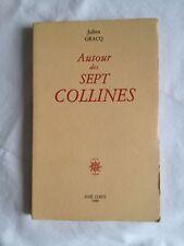Autour Des Sept Collines - Julien Gracq | LITTERATURE