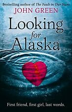 Looking For Alaska,John Green- 9780007424832