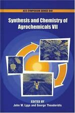 Synthesis and Chemistry of Agrochemicals VII Hardcover John W. Lyga