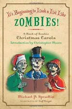 Its Beginning to Look a Lot Like Zombies!: A Book