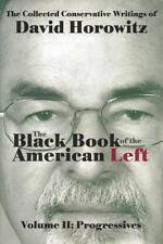 The Black Book of the American Left Volume 2: Progressives, Horowitz, David  Boo