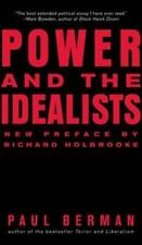 Power and the Idealists: Or, the Passion of Joschka Fischer, and Its Aftermath (