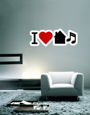 "I Love House Music Wall Decal Large Vinyl Sticker 30"" x 11"""