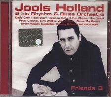 JOOLS HOLLAND & HIS RHYTHM & BLUES ORCHESTRA - Friends 3 - CD 2003 OTTIME COND