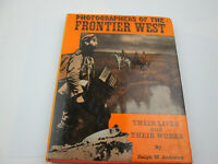 Vintage 1965 Photographers of the Frontier West Livs and Works Andrews PUL183