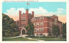 1920's Marshall College, Main Building in Huntington, WV West Virginia PC