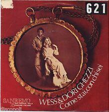 """WESS & DORI GHEZZI - Come stai con chi sei VINYL 7"""" 45 LP 1976 VG/VG- CONDITION"""