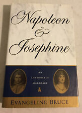 Napoleon and Josephine by Evangeline Bruce (1995, Very Good Hardcover, 1st/1st)