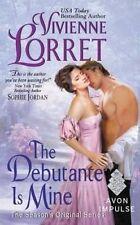 USED (LN) The Debutante Is Mine: The Season's Original Series by Vivienne Lorret