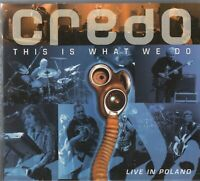 Credo - This Is What We Do: Live in Poland  (CD, Apr-2009, 2 Discs, Metal Mind