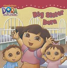 (Good)-Dora the Explorer Big Sister Dora Storybook (Paperback)--1472302230