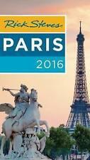NEW Rick Steves Paris 2016 by Rick Steves