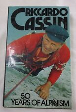 Riccardo Cassin 50 Years of Alpinism Book 1st Edition The Mountaineers Seattle