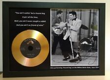 ELVIS PRESLEY 'HOUND DOG' SIGNED PHOTO WITH GOLD DISC