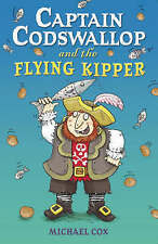 Captain Codswallop and the Flying Kipper by Michael Cox (Paperback, 2006)