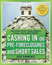 Cashing in on Pre-foreclosures and Short Sales: A Real Estate Investors Guide t