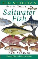 Ken Schultz's Field Guide to Saltwater Fish: By Schultz, Ken
