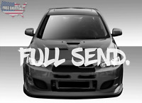 Full Send Windshield Banner Decal Sticker Graphic Just Send It