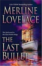 The Last Bullet (Cleo North Trilogy) by Lovelace, Merline