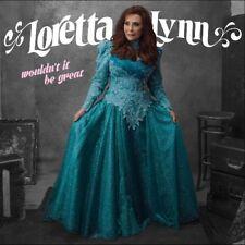 LORETTA LYNN - WOULDN'T IT BE GREAT (CD)