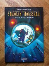 SHAOLIN MOUSSAKA TOME 2 CHAUVEL/PEDROSA/ARALDI EO PROCHE DU NEUF (D33)