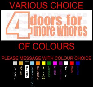 NO 174 4 DOORS FOR MORE WHORE JDM STREET DRIFT DECAL FUNNY WINDOW STICKER