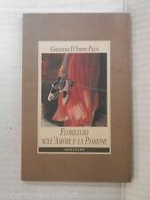 FLORILEGIO SULL AMORE E LA PASSIONE Giovanna D Amore Pucci S Addamo 1997 libro