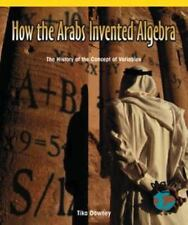 How the Arabs Invented Algebra: The History of the Concepts of Variables (Powerm