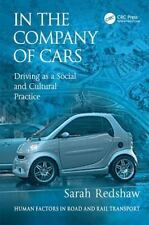 NEW - In the Company of Cars: Driving as a Social and Cultural Practice