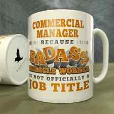 Commercial Manager | Because Badass Miracle Worker is Not...a Job Title - Mug