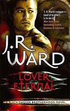 Lover Eternal (Black Dagger Brotherhood Series) by J. R. Ward | Paperback Book |