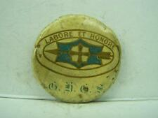 Pin back badge 1920's GHGS 'Labore et Honore' School badge        724
