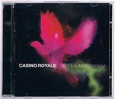 CASINO ROYALE IO E LA MIA OMBRA CD COME NUOVO!!!
